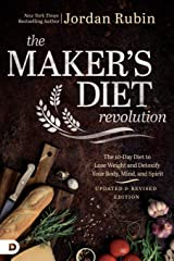 The Maker's Diet Revolution: The 10 Day Diet to Lose Weight and Detoxify Your Body, Mind, and Spirit Paperback