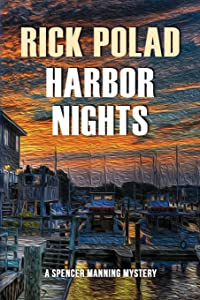 Harbor Nights (A Spencer Manning Mystery)
