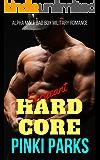 Sergeant Hardcore: Action Military Romance
