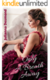Only A Breath Away: A Contemporary Christian Romance Novel