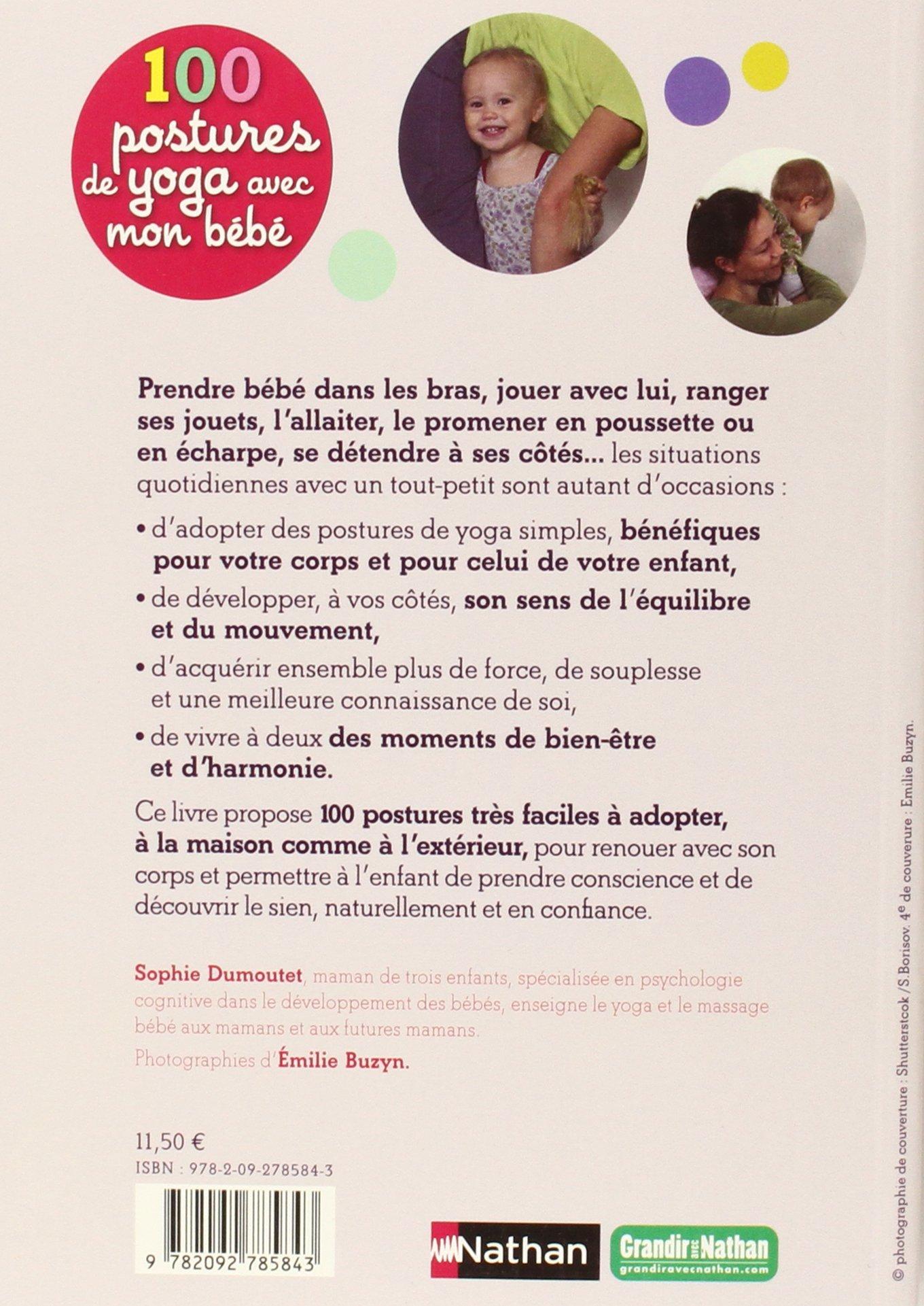 100 postures de yoga avec mon bébé - 0/2 ans: Amazon.ca: Sophie Dumoutet,  Emilie Buzyn: Books