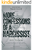 More Confessions of a Narcissist
