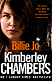 Billie Jo: Her dad's a villain. She's his princess. And their world is about to crash.