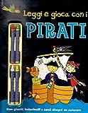 Leggi e gioca con i pirati. Con gadget