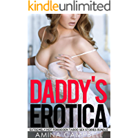 Daddy's Erotica - Extremely Hot Forbidden Taboo Sex Stories Bundle
