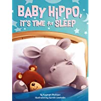 Baby Hippo, It's Time for Sleep - Children's Board Book - Bedtime