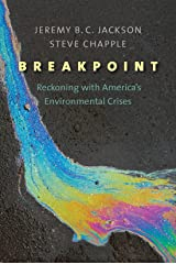 Breakpoint: Reckoning with America's Environmental Crises Kindle Edition
