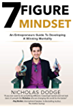 7-Figure Mindset: An Entrepreneurs Guide To Developing A Winning Mentality