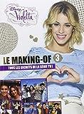 Violetta : Le making-of saison 3
