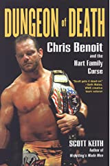 Dungeon of Death: Chris Benoit and the Hart Family Curse Kindle Edition