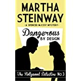 Dangerous By Design (The Hollywood Detective Book 3)