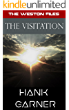 The Visitation (The Weston Files Book 4)