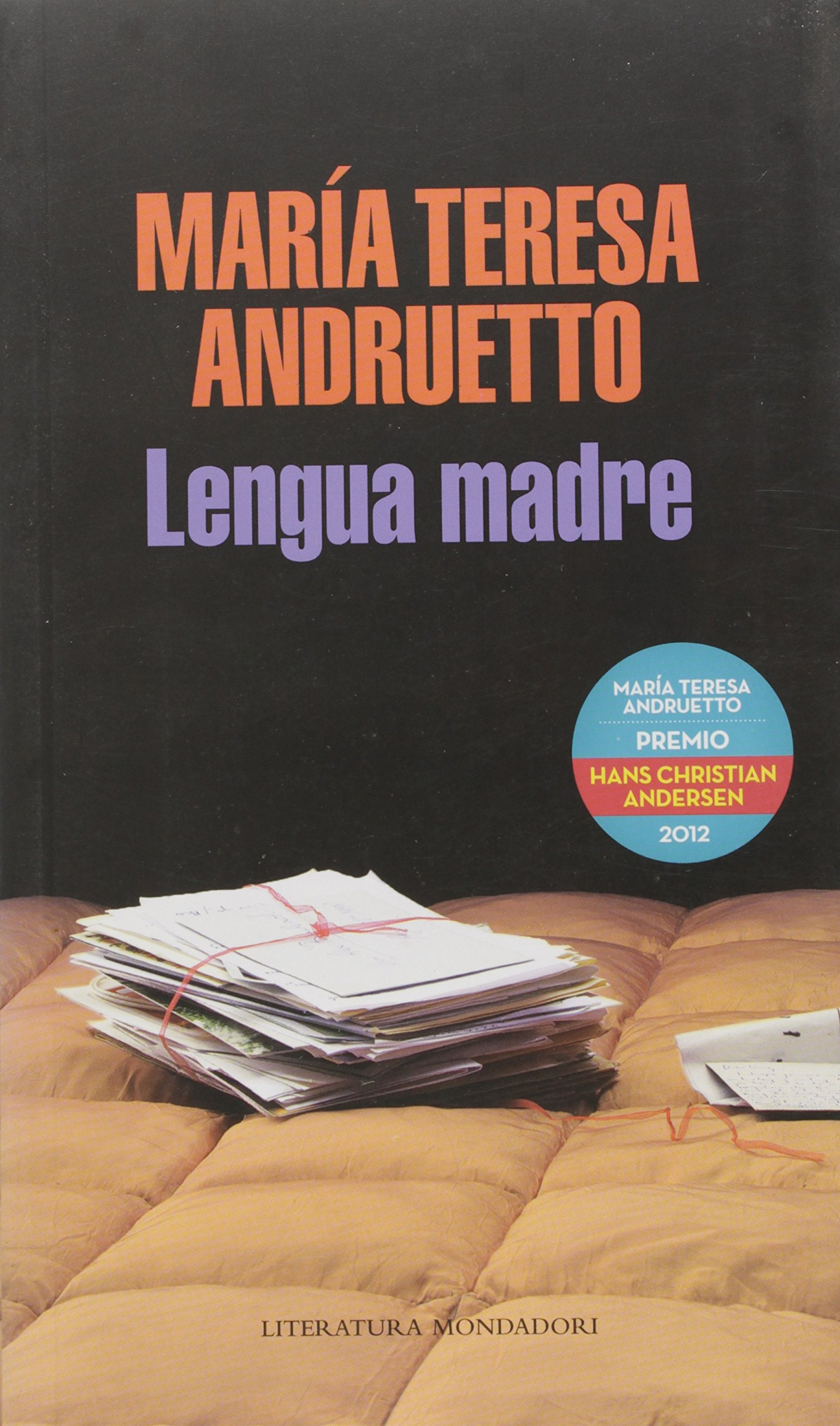 Lengua madre / Mother Tongue (Literatura Mondadori) (Spanish Edition): Maria Teresa Andruetto: 9789876580373: Amazon.com: Books