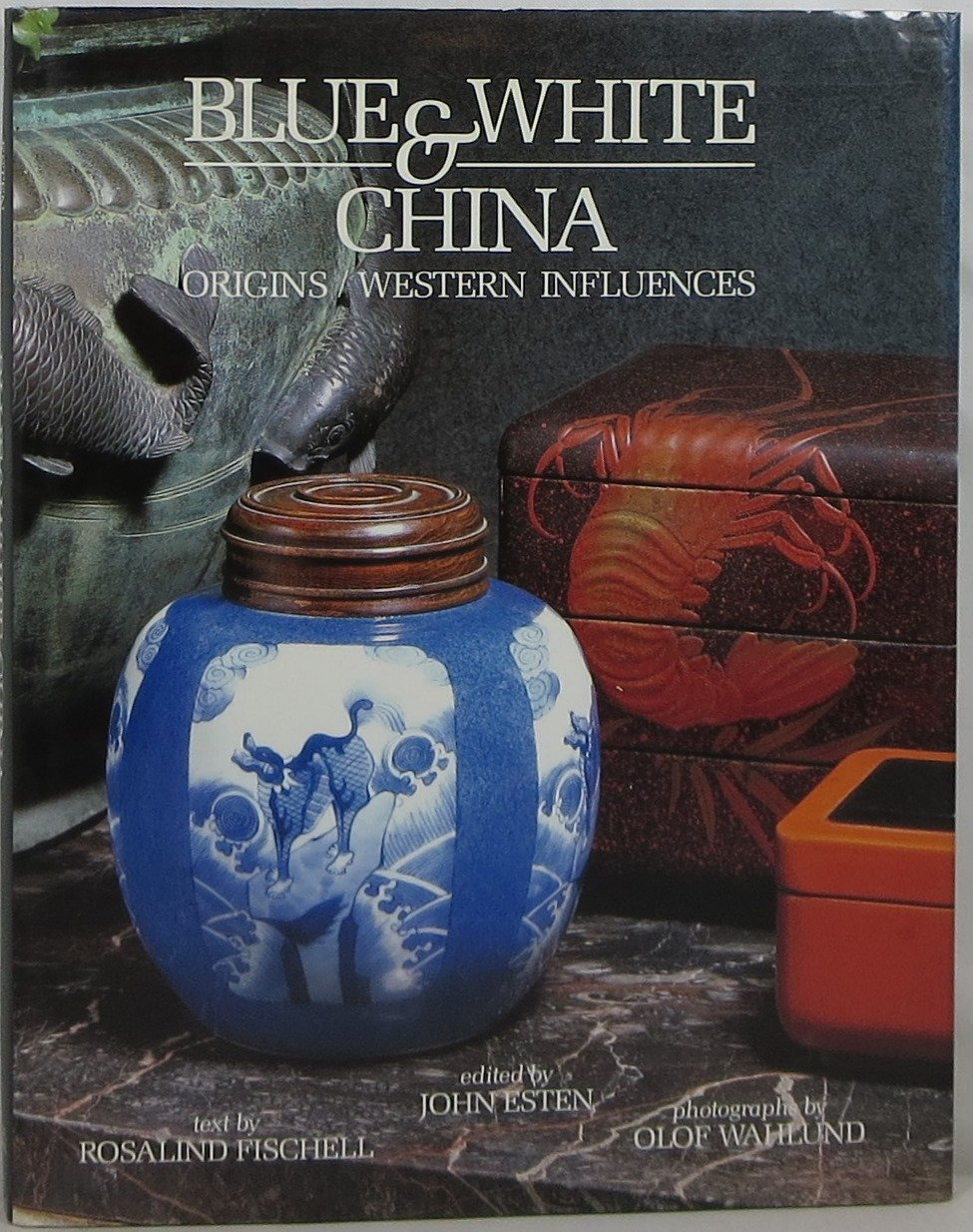 Blue and White China: Origins/Western Influences