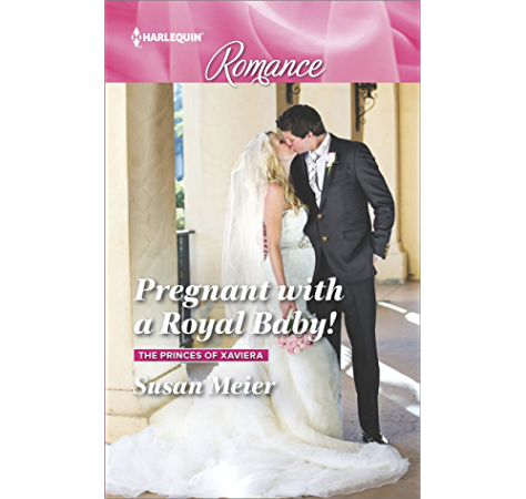 Pregnant With A Royal Baby The Princes Of Xaviera Book 4508 Kindle Edition By Meier Susan Literature Fiction Kindle Ebooks Amazon Com