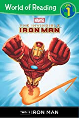 The Invincible Iron Man: This is Iron Man (Level 1 Reader) (Marvel Reader (ebook)) Kindle Edition