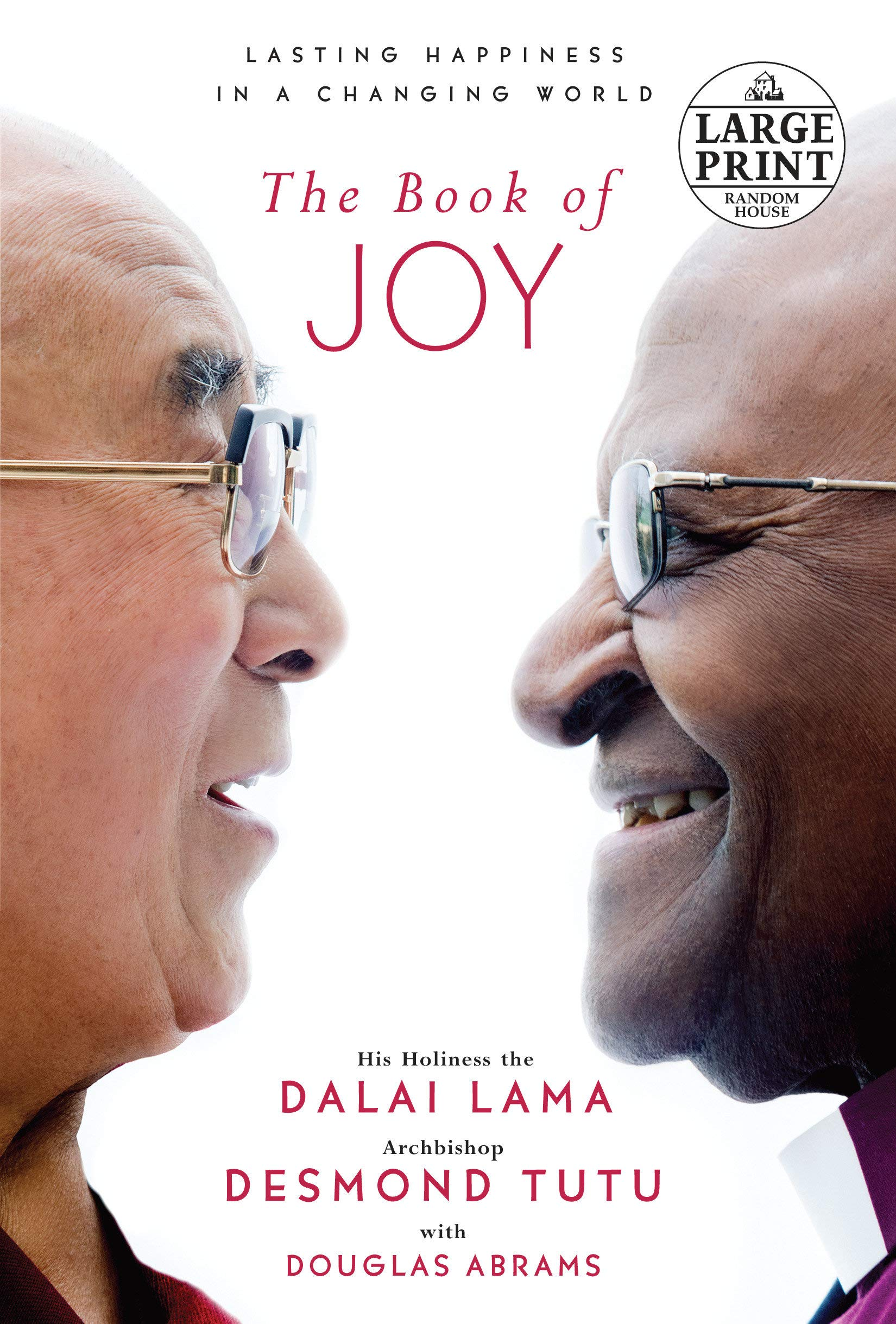 The Book of Joy: Lasting Happiness in a Changing World (Random House Large Print) by Random House Large Print