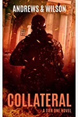 Collateral (Tier One Thrillers Book 6) Kindle Edition