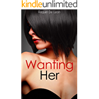 Wanting Her (English Edition)