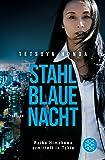Stahlblaue Nacht (Reiko Himekawa ermittelt in Tokio)