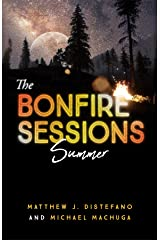The Bonfire Sessions: Summer (Vol Book 2) Kindle Edition