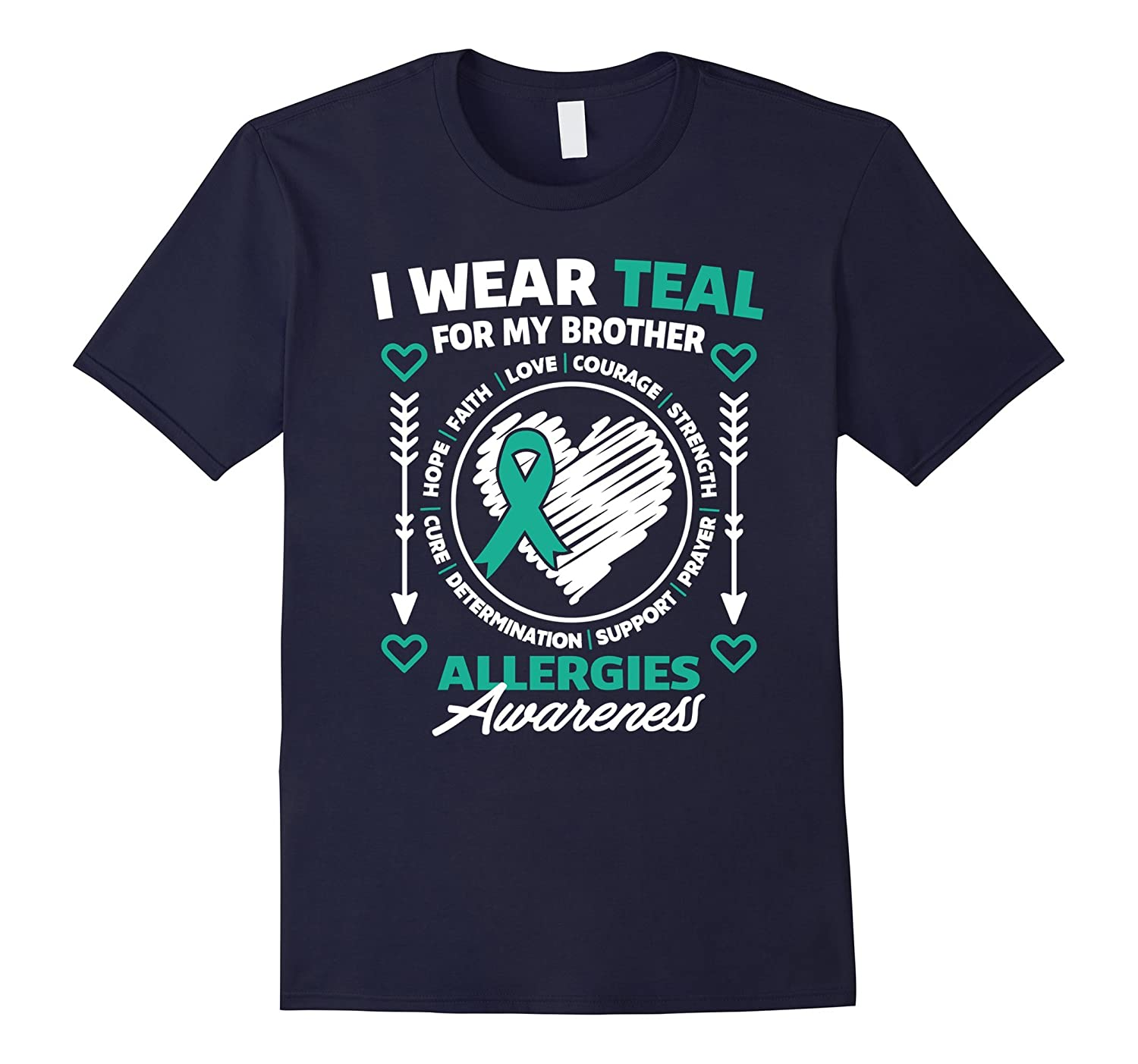 Allergies Awareness T-shirt I Wear Teal For My Brother Shirt-CL