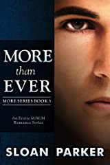 More Than Ever (More Book 3) Kindle Edition