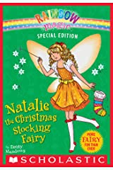 Rainbow Magic Special Edition: Natalie the Christmas Stocking Fairy Kindle Edition