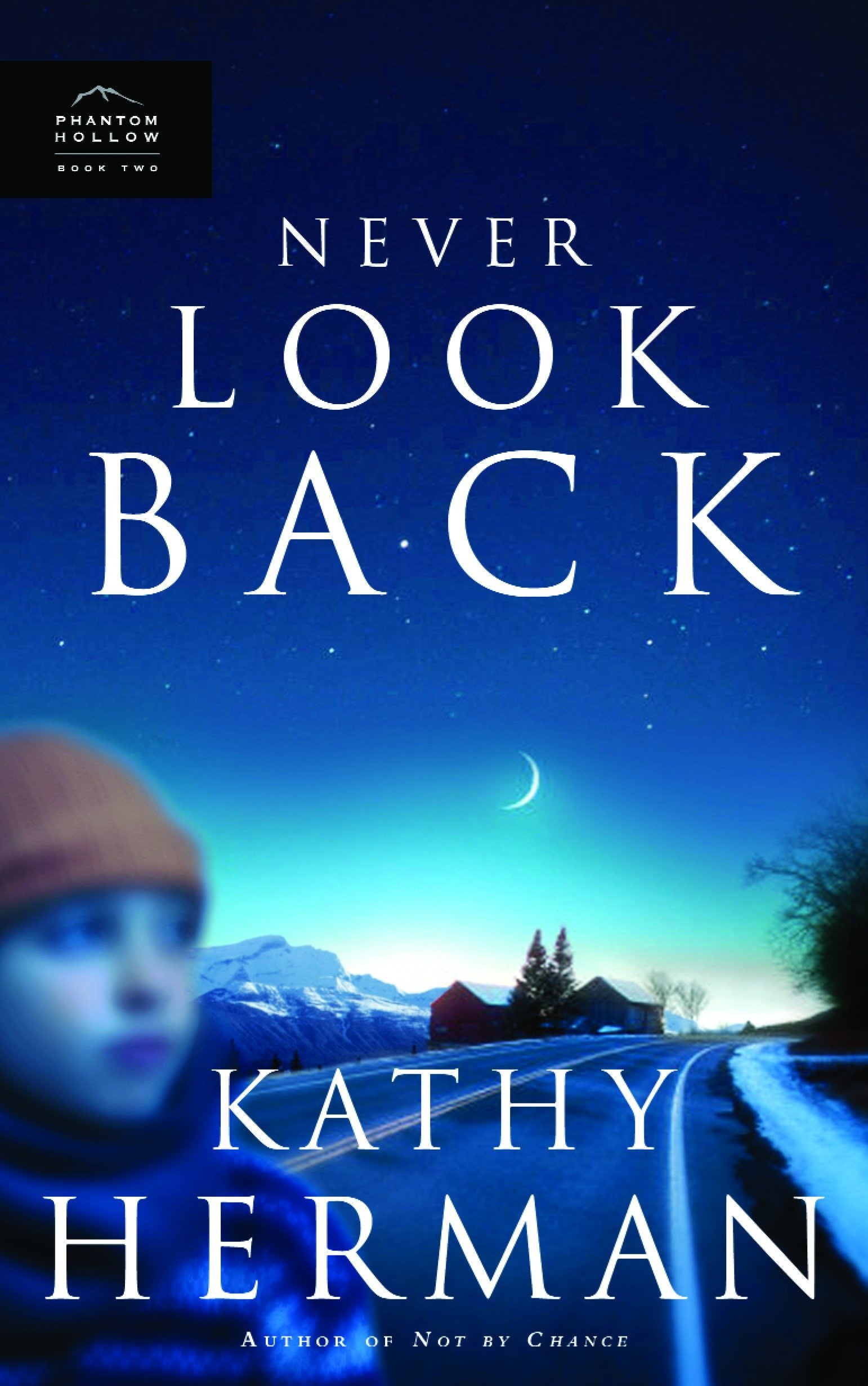Never Look Back (Phantom Hollow Series)