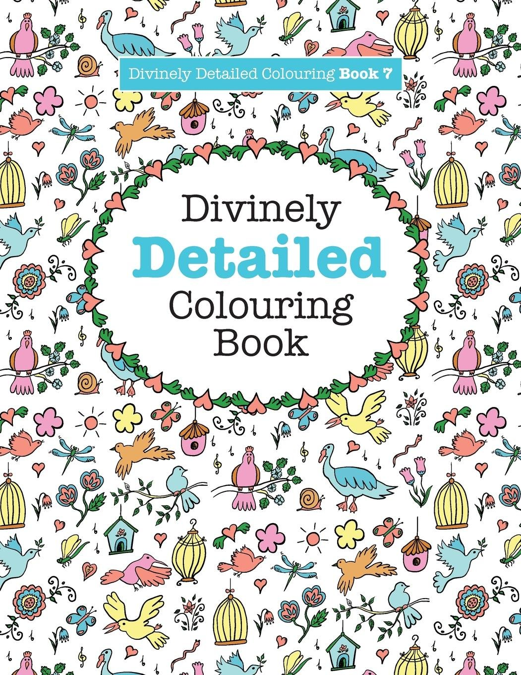 Divinely Detailed Colouring Book 7 (Divinely Detailed Colouring Books) (Volume 7) PDF