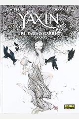YAXIN EL FAUNO DE GABRIEL CANTO I Hardcover