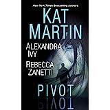 Pivot: Three Connected Stories of Romantic Suspense