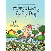 Harry's Lovely Spring Day: Harry The Happy Mouse: Teaching children the value of kindness.: 1