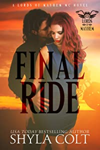 Final Ride (Lords of Mayhem Book 4)