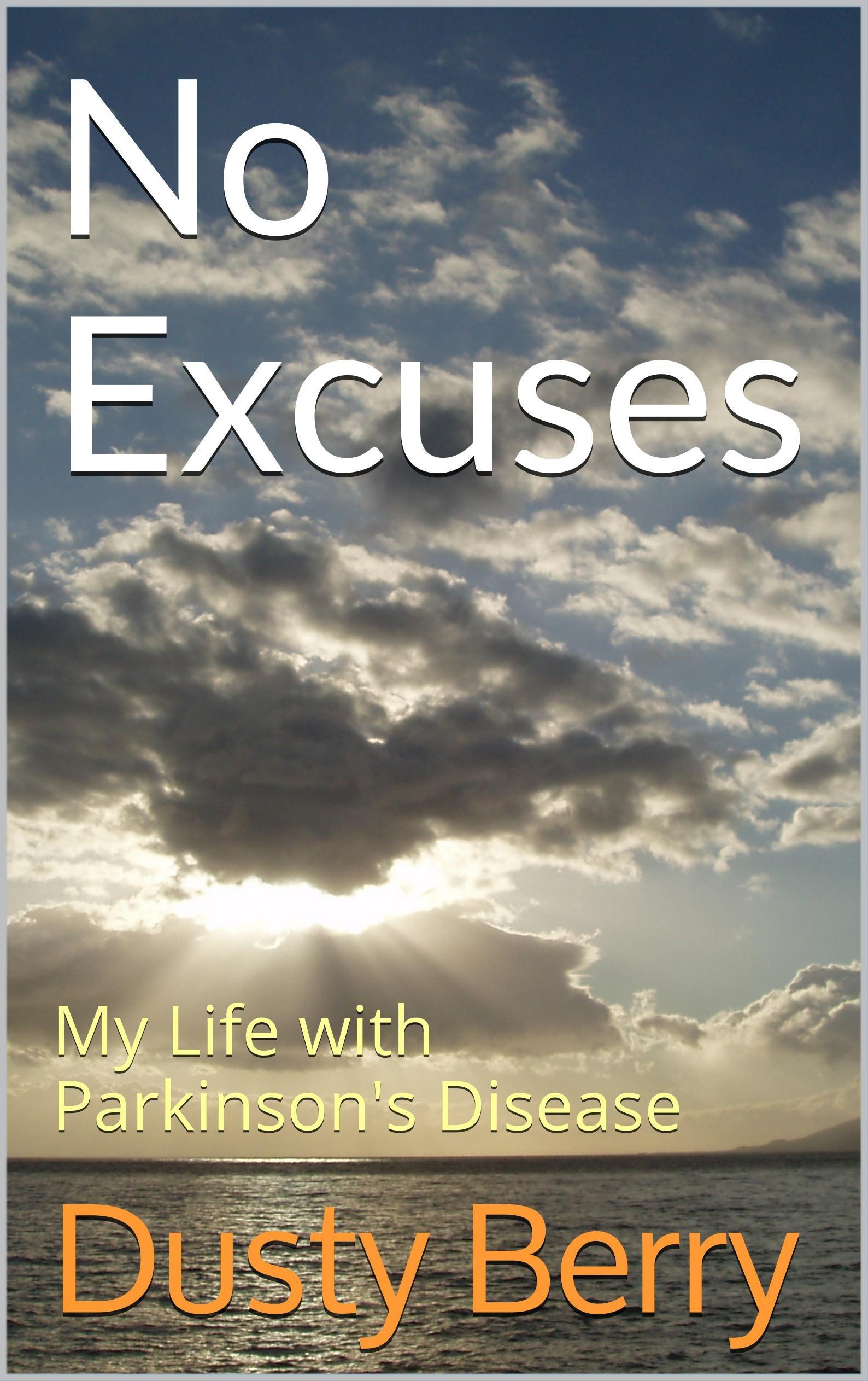 No Excuses: My Life with Parkinson's Disease pdf epub