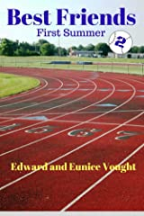 Best Friends 2: First Summer Kindle Edition