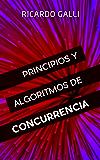 Principios y algoritmos de concurrencia