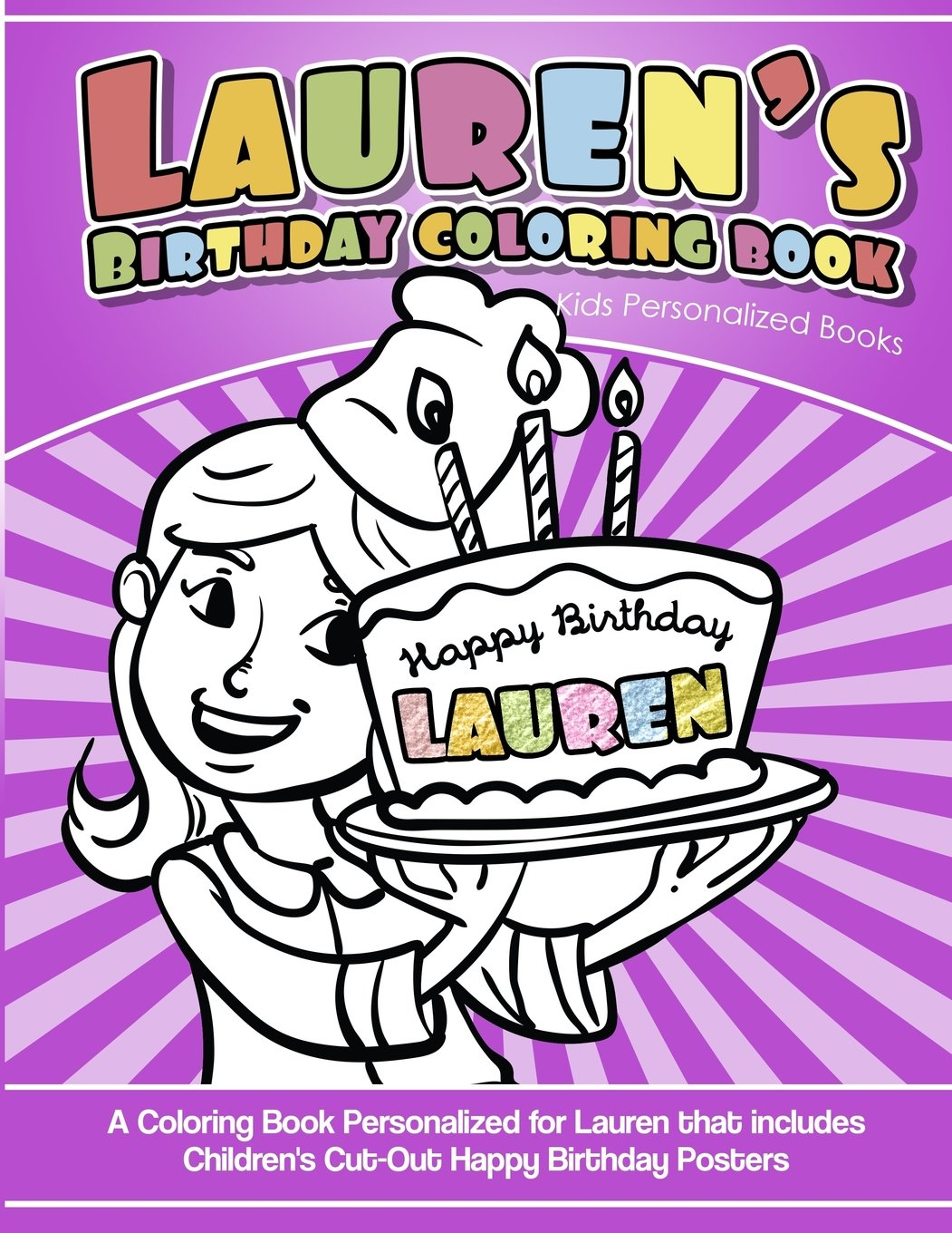 Lauren's Birthday Coloring Book Kids Personalized Books: A Coloring Book Personalized for Lauren that includes Children's Cut Out Happy Birthday Posters pdf epub