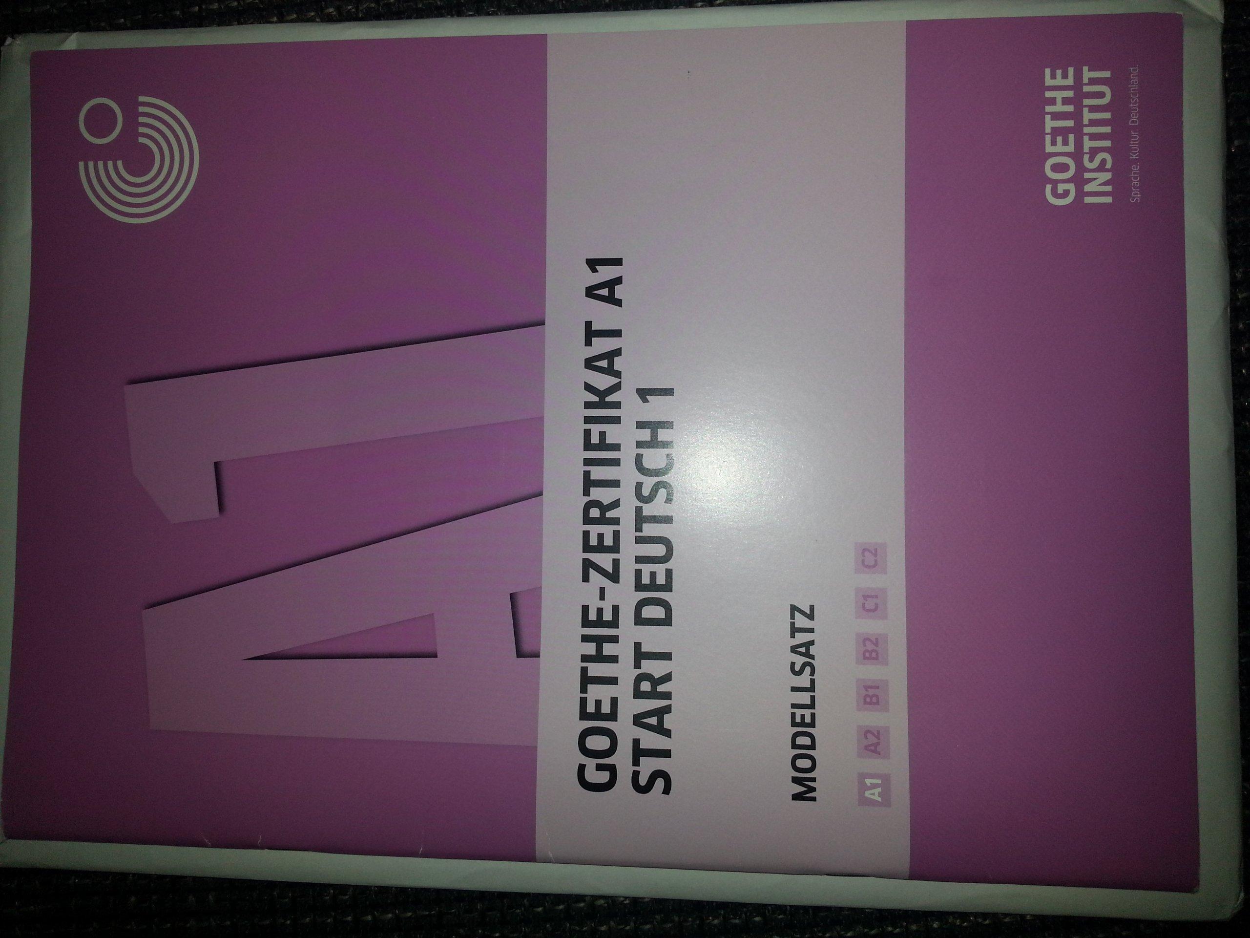 Goethe Zertifikat A1 Modellsatz Goethe Zertifikat A1 Start