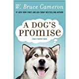 A Dog's Promise: A Novel (A Dog's Purpose Book 3) (English Edition)
