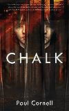 Chalk: A Novel