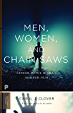 Men, Women, and Chain Saws: Gender in the Modern Horror Film - Updated Edition (Princeton Classics Book 15)