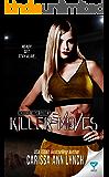 Killer Moves (Horror High Series Book 3)