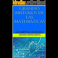 Grandes misterios de las matemáticas: Geometría sagrada