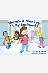 There's a Monkey in My Backpack! Kindle Edition