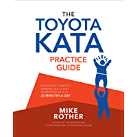 The Toyota Kata Practice Guide: Practicing Scientific Thinking Skills for Superior Results in 20 Minutes a Day (English Edition)