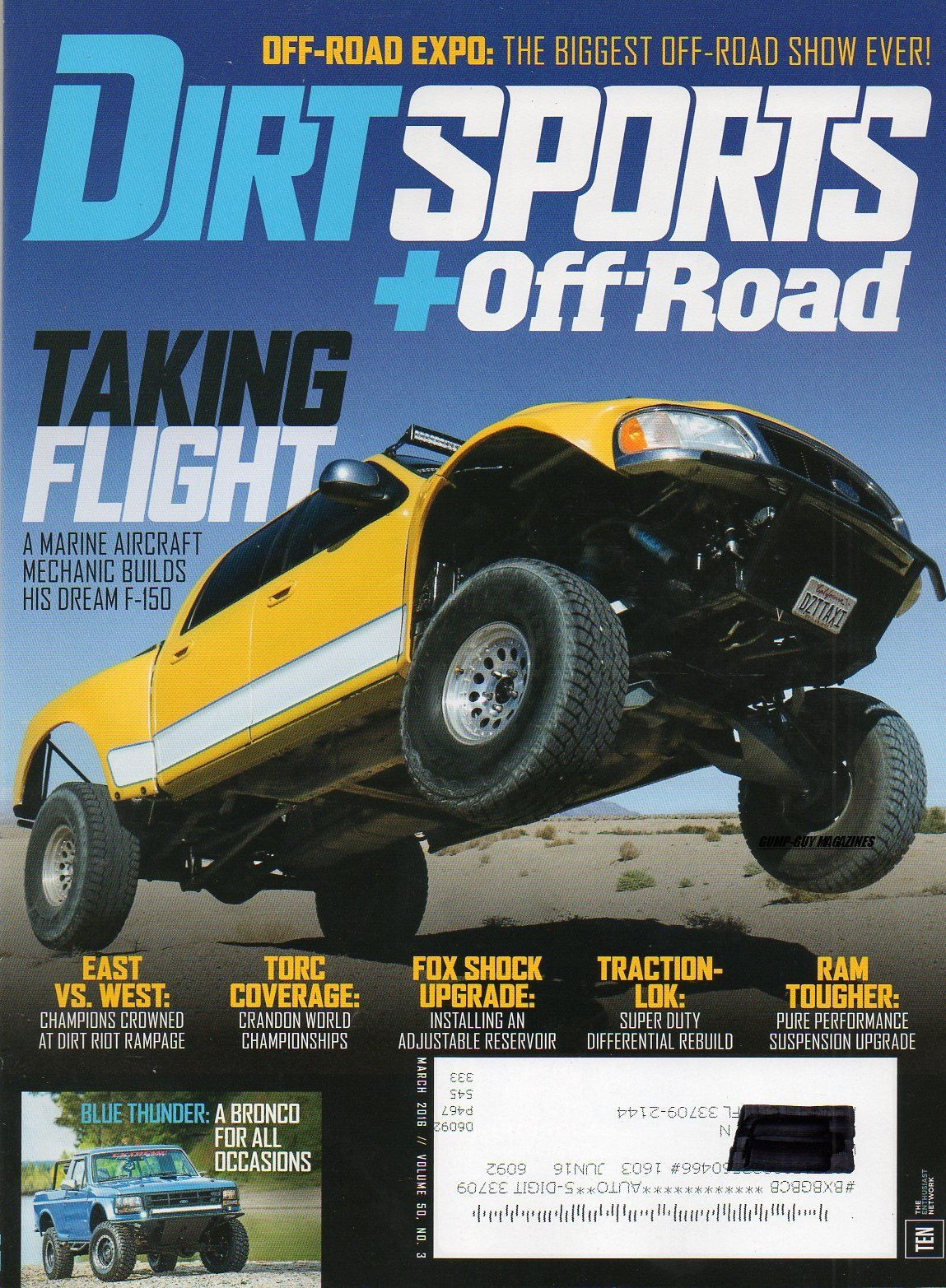 Download Dirt Sports + Off-Road March 2016 Magazine TAKING FLIGHT: A MARINE AIRCRAFT MECHANIC BUILDS HIS DREAM F-150 Off-Road Expo: The Biggest Off-Road Show Ever pdf epub