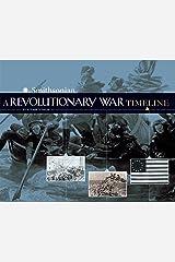 A Revolutionary War Timeline (War Timelines) Kindle Edition