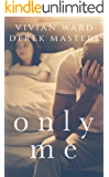 Only Me (A Second Chance Romance) (The Only Series Book 2)