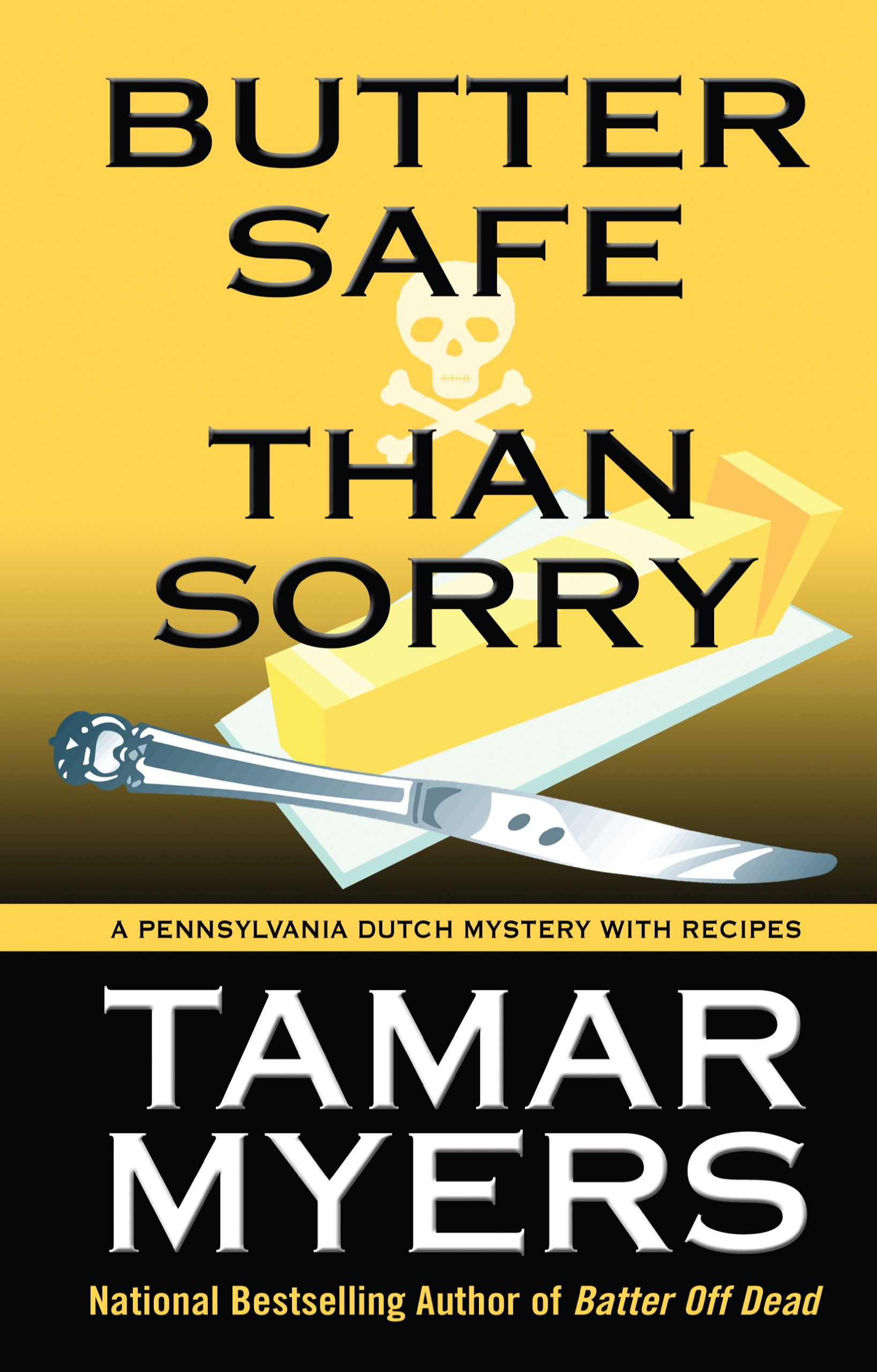 Read Online Butter Safe Than Sorry ebook